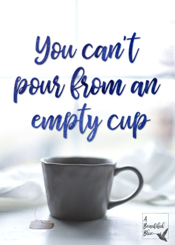 Make Time To Pamper Yourself. You can't pour from an empty cup. | Bela Blue Solutions