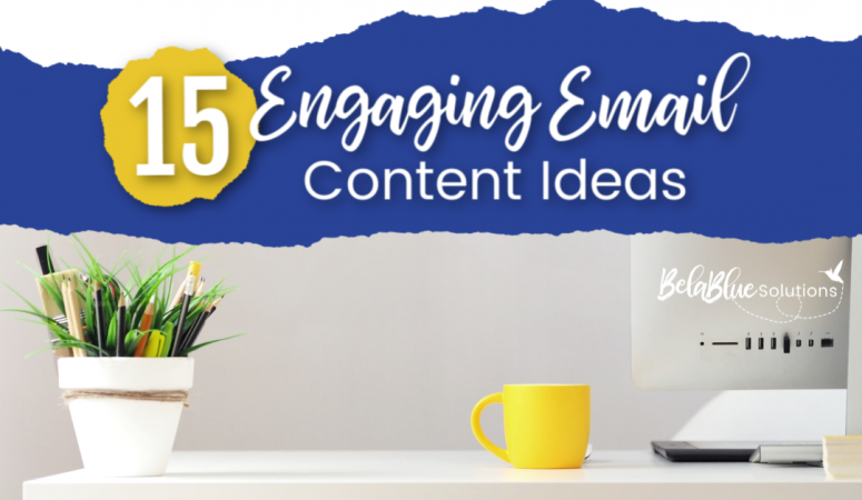 Engaging Email Content Ideas