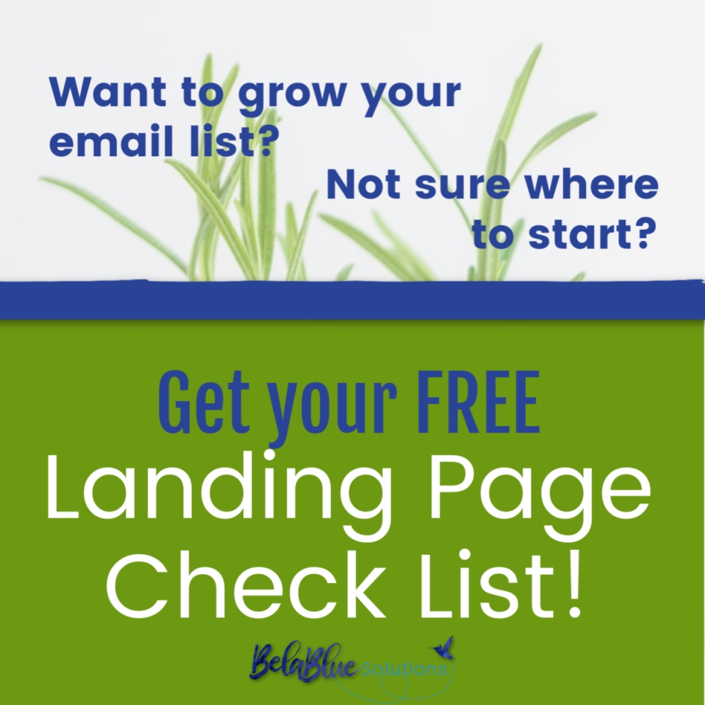 Start growing your email list using a simple landing page. Free landing page check list!