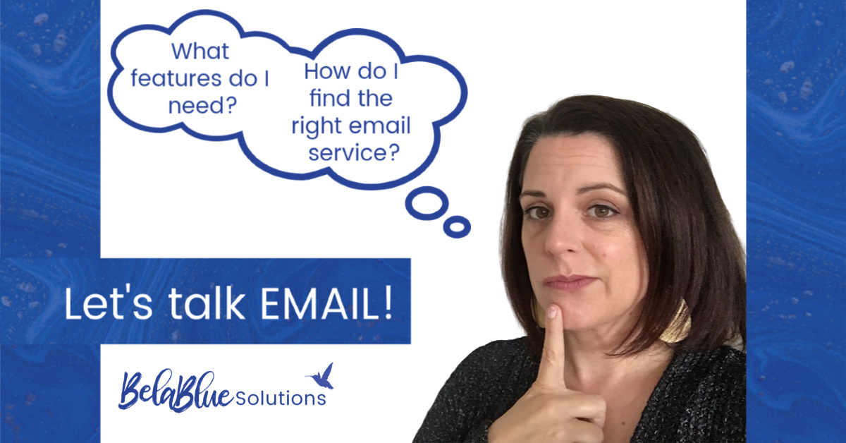 Finding the Right Email Service | Bela Blue Solutions