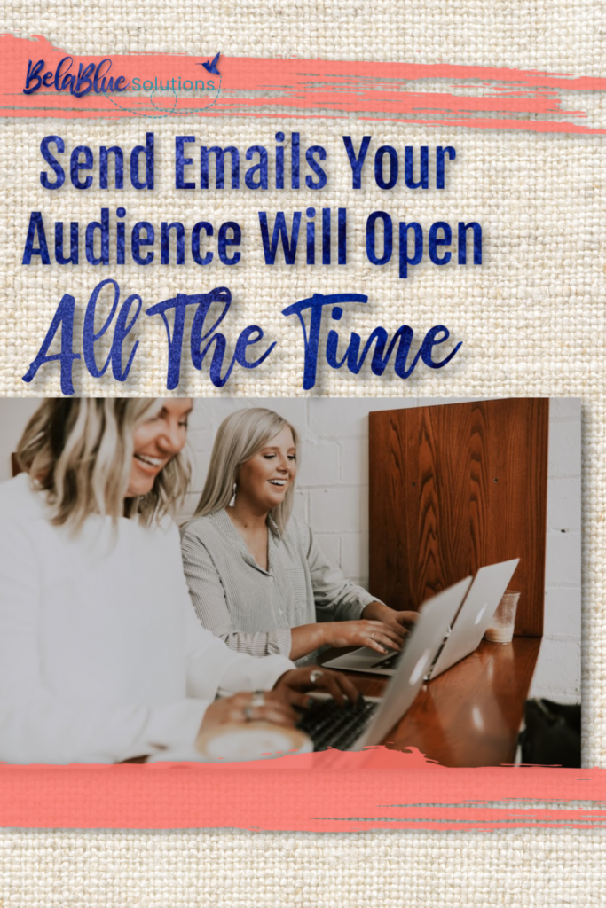 Send emails your audience will open email marketing, social media market, email content, email messages, email subject lines
