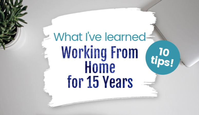 Found yourself working from home and are struggling to make the transition? I have been doing it for 15 and I have 9 tips for working from home to help you!