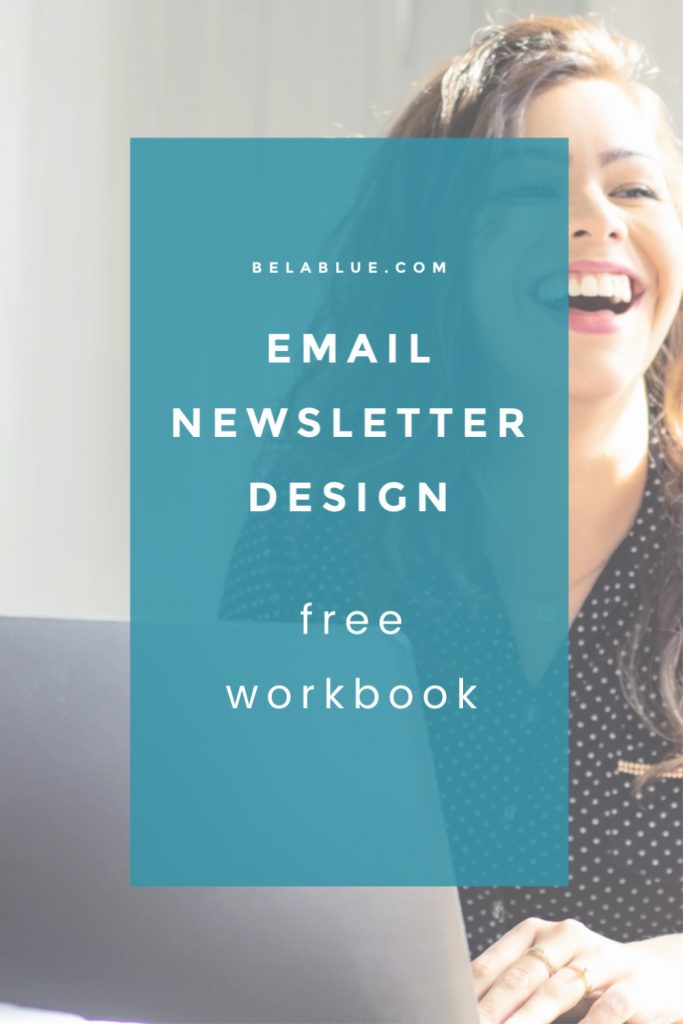 Struggle to figure out how to format your newsletter? Does the idea of email newsletter design make you feel ugh? Grab your FREE email newsletter workbook here! email, business email, business newsletter, how to create a newsletter, newsletter design